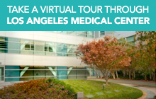 Take a virtual tour through Los Angeles Medical Center.