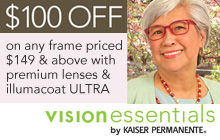 Save $100 on any frame priced $149 and above with premium lenses and illumacoat ULTRA.